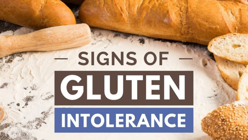 gluten signs and symptoms intolerance